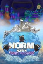 Watch Norm of the North: Family Vacation Online Afdah
