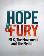 Watch Hope & Fury: MLK, the Movement and the Media Afdah