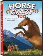 Watch Horse Crazy 2: The Legend of Grizzly Mountain Afdah