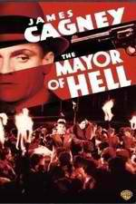 Watch The Mayor of Hell Afdah