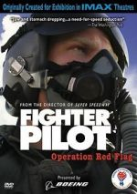 Watch Fighter Pilot: Operation Red Flag Afdah