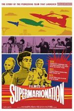 Watch Filmed in Supermarionation Afdah