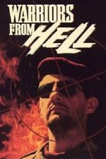 Watch Warriors from Hell Online Afdah