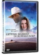 Watch Getting Married in Buffalo Jump Afdah