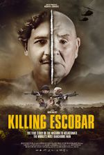 Watch Killing Escobar Afdah